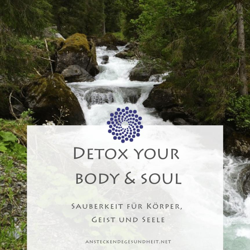 Detox your Body & Soul