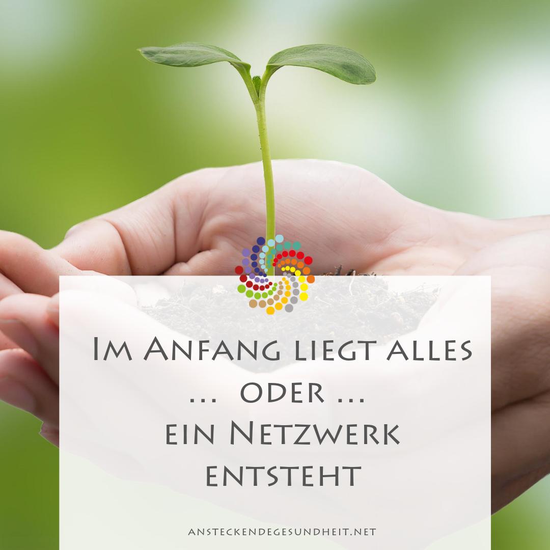 Im Anfang liegt alles Netzwerk-Gründung