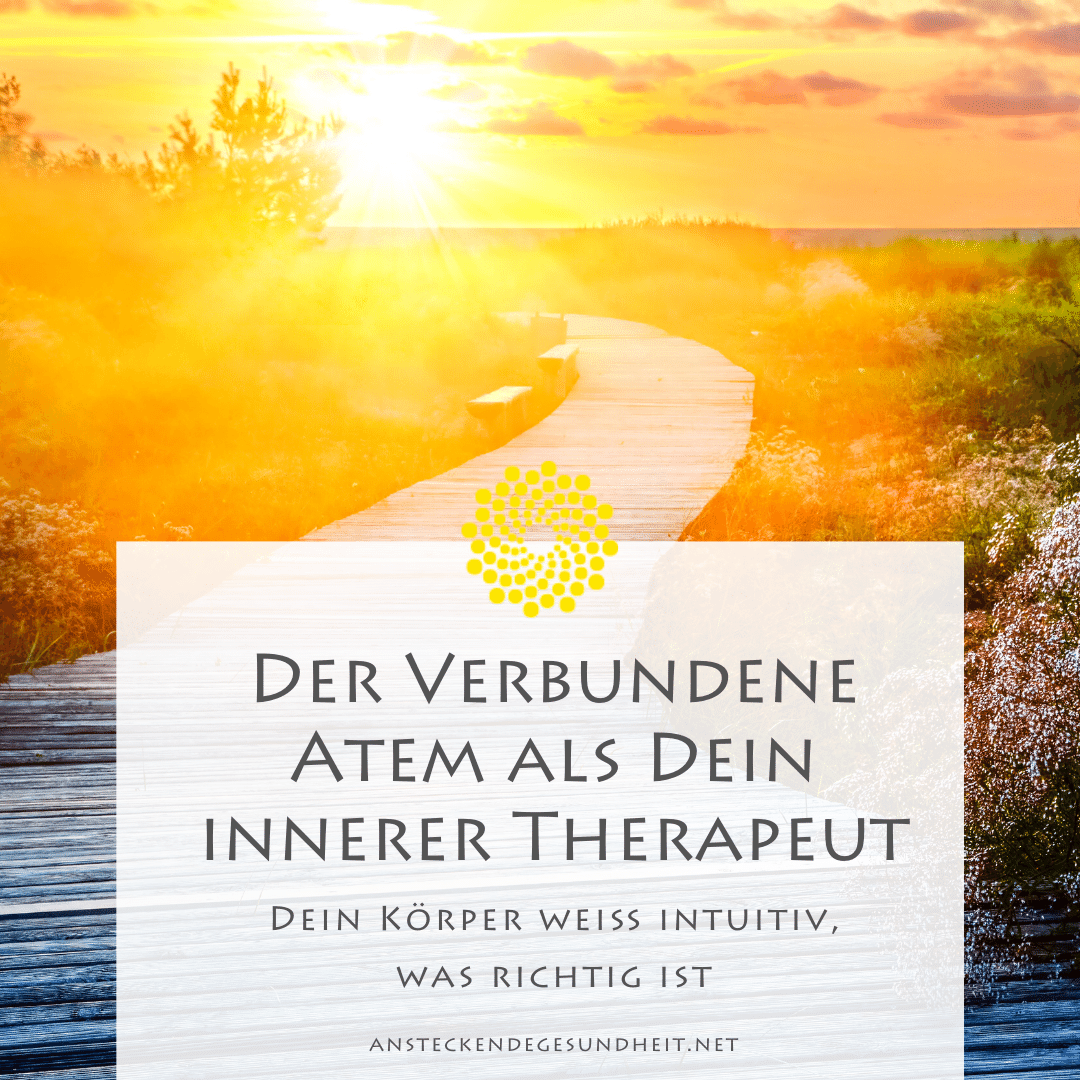 Verbundener Atem als innerer Therapeut